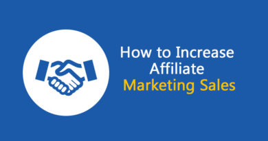 Increase Affiliate Marketing Sales